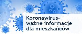 Przejdź na stronę  - koronawirus ważne informacje dla mieszkańców Wasilkowa